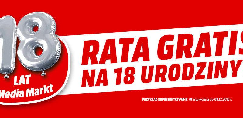 Promocja Media Markt Rata GRATIS na 18 urodziny