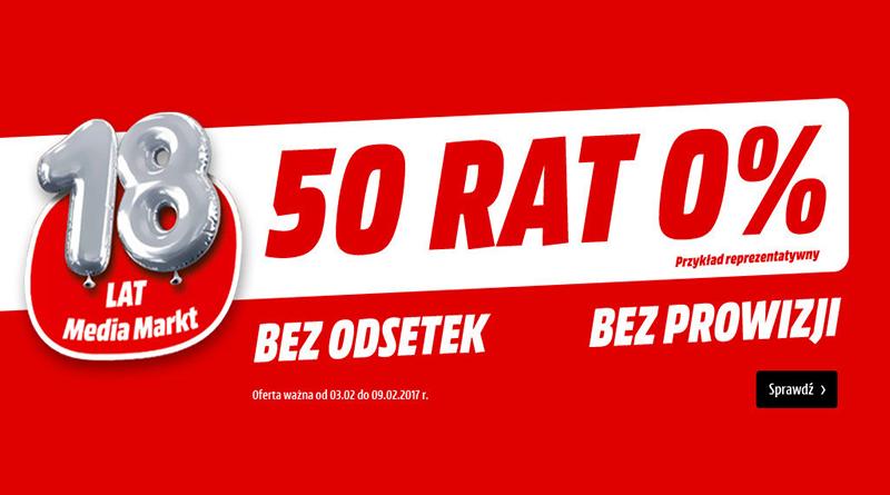 Promocja Media Markt Na 18 urodziny 50 RAT 0%