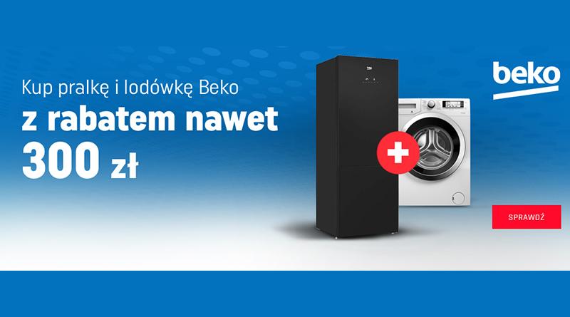 Kup pralkę i lodówkę Beko z rabatem nawet 300 zł w Neonet