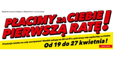 RTV euro AGD zapłaci za Ciebie pierwszą ratę