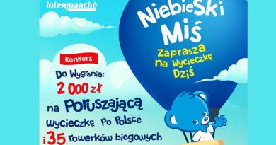 Konkurs Intermarche Niebieski miś zaprasza na wycieczkę!
