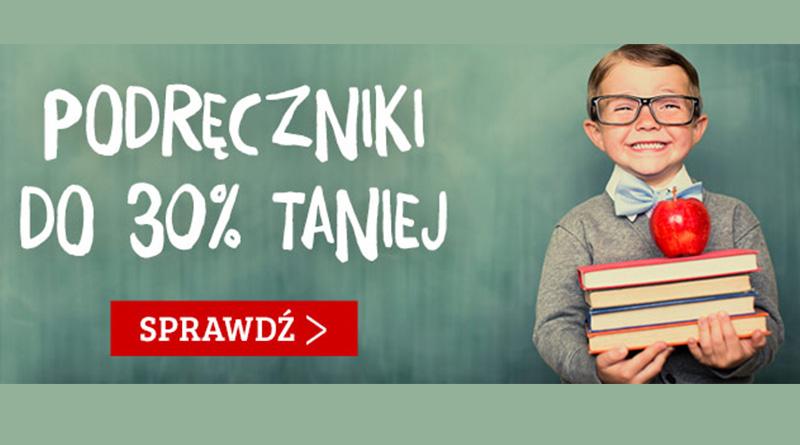 Podręczniki do 30% taniej na TaniaKsiążka.pl