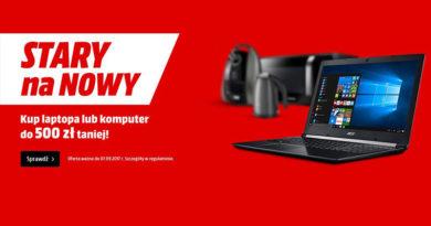 Kup laptopa lub komputer do 500 zł taniej w Media Markt