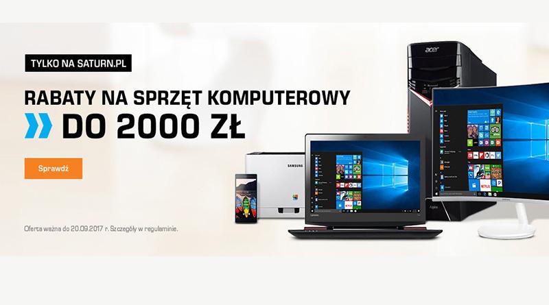 Rabaty na sprzęt komputerowy do 2000 zł w sklepie Saturn