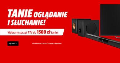 Wybrany sprzęt RTV do 1500 zł taniej w Media Markt