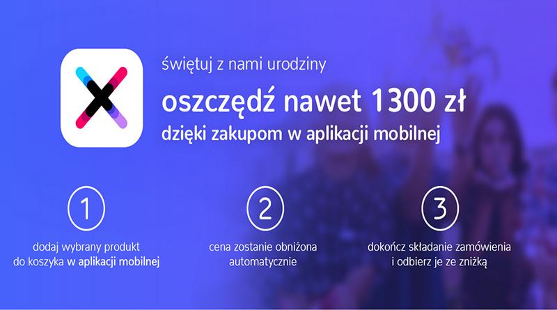 Urodziny aplikacji X-Kom - Oszczędź nawet 1300 złotych