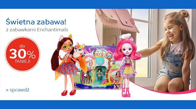 Zabawki Enchantimals do 30% taniej na eMag.pl