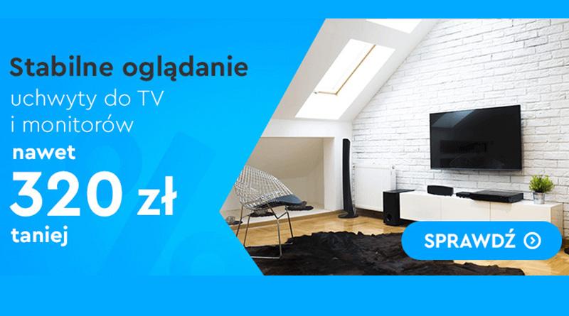 Uchwyty do TV i monitorów do 320 zł taniej w OleOle