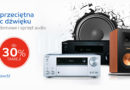 Kina domowe i sprzęt audio do 30% taniej na eMag.pl