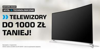 Promocja Saturn: Telewizory do 1000 złotych taniej