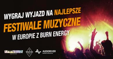 Konkurs Burn Energy Wygraj wyjazd na najlepsze festiwale muzyczne