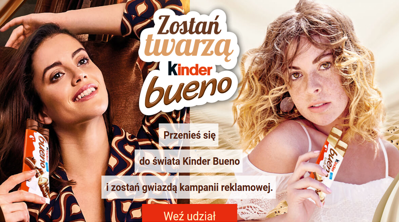 Konkurs Kinder Bueno Zostań Twarzą Kinder Bueno