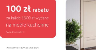 100 zł rabatu za każde wydane 1000 zł na meble kuchenne Agata
