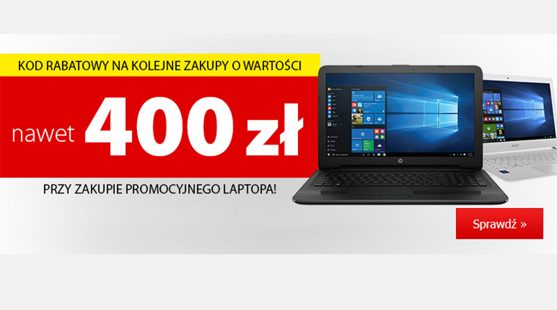 Kup laptopa i zyskaj nawet 400 zł w Media Expert