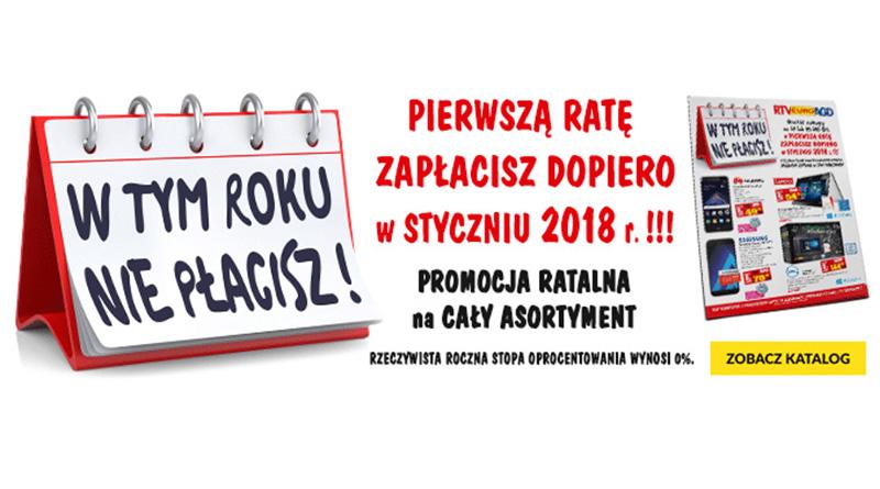 W RTV euro AGD w tym roku nie płacisz!
