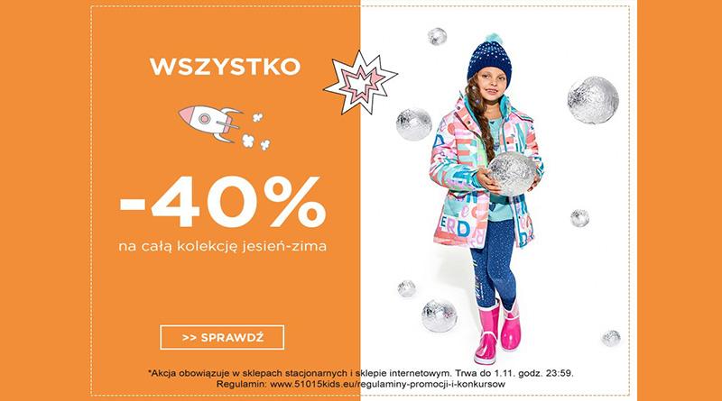 Rabat -40% na całą kolekcję jesień-zima w 5 10 15