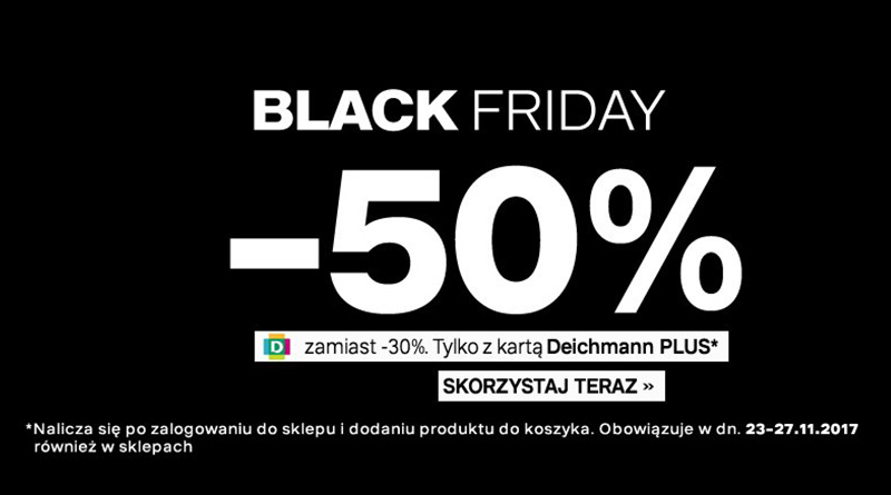 Black Friday 2017 i rabaty 50% w Deichmann