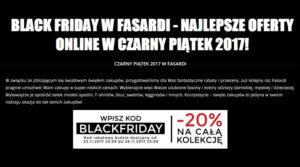 Black Friday z rabatem 20% na całą kolekcję w sklepie Fasardi