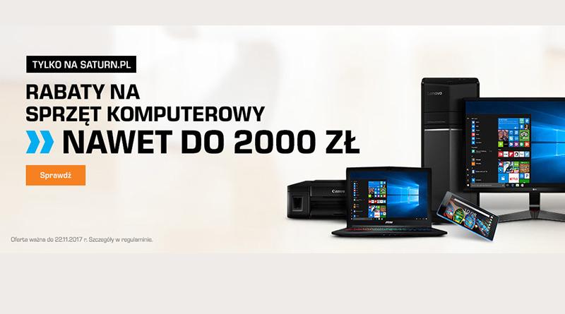 Rabaty na sprzęt komputerowy nawet do 2000 zł w Saturn
