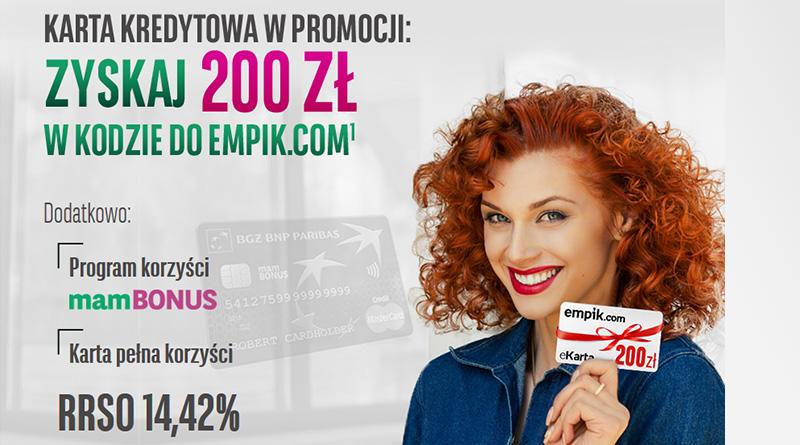 Załóż kartę kredytową BGŻ BNP Paribas i zyskaj 200zł do empik.com
