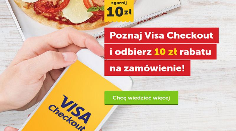 Poznaj Visa Checkout i odbierz 10 zł rabatu na zamówienie PizzaPortal