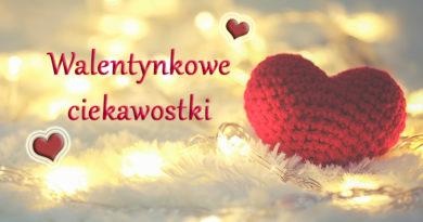 Ciekawostki o Walentynkach