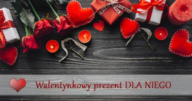 Pomysł na prezent na Walentynki DLA NIEGO