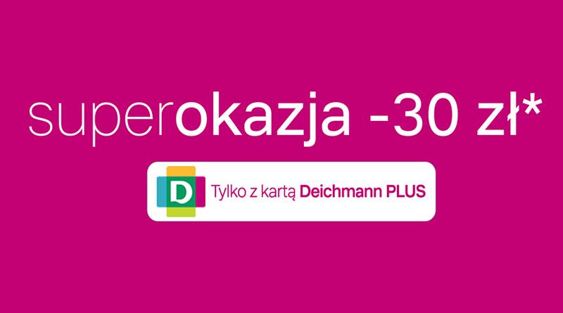 30 zł taniej w sklepie Deichmann