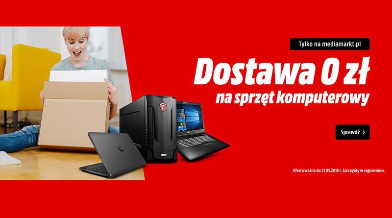 Dostawa 0 zł na sprzęt komputerowy w Media Markt